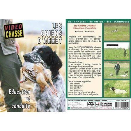 Dvd - Les Chiens D'arret : Education Et Conduite  - Chiens De Chasse - Video Chasse
