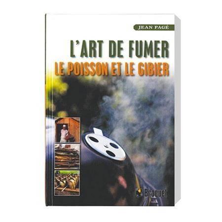 Livre L'art De Fumer Le Poisson Et Le Gibier Tom Press