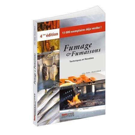 Livre Tom Press Fumage Et Fumaisons Techniques Et Recettes