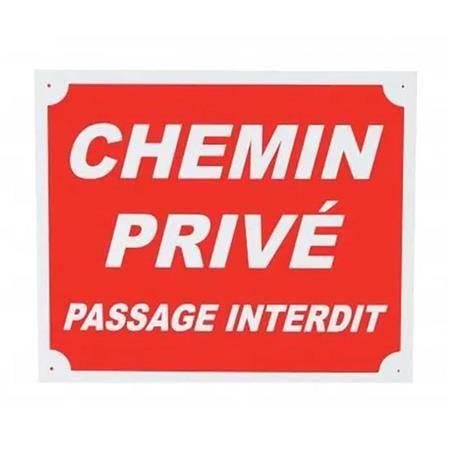 Panneau De Signalisation Januel Chemin Privé Passage Interdit Alu
