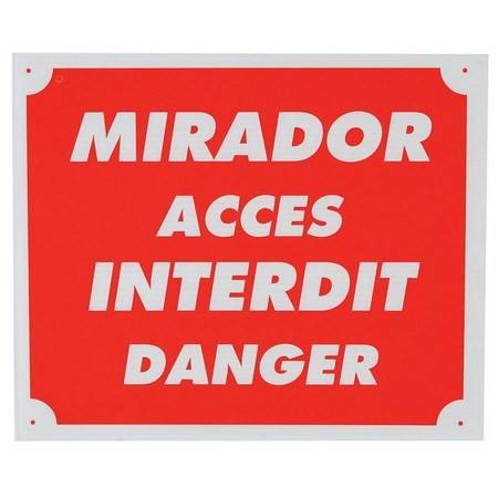 Panneau Signalisation Januel Mirador Acces Interdit