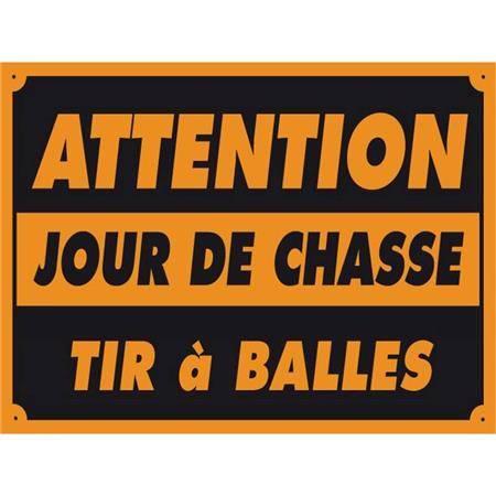 Panneau Signalisation Vitex Jour De Chasse